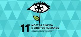 11ª edição da Mostra de Cinema e Direitos Humanos começa dia 15 de maio e exibirá 37 filmes em São Luís