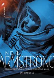 A biografia essencial do  mais famoso astronauta da história